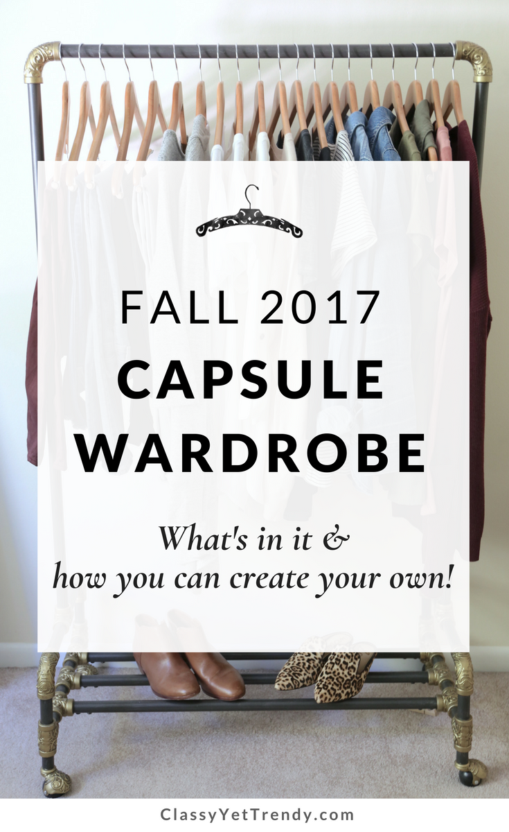 My Fall 2017 Capsule Wardrobe - what is in it and how you can create it