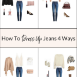 How To Dress Up Jeans 4 Ways