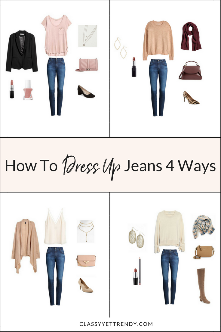 How to Dress Up Jeans 4 Ways-