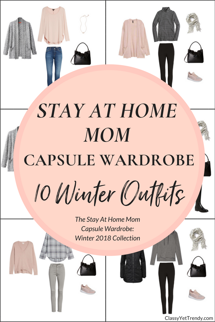 Stay At Home Mom Capsule Wardrobe - 10 Winter 2018 Outfits