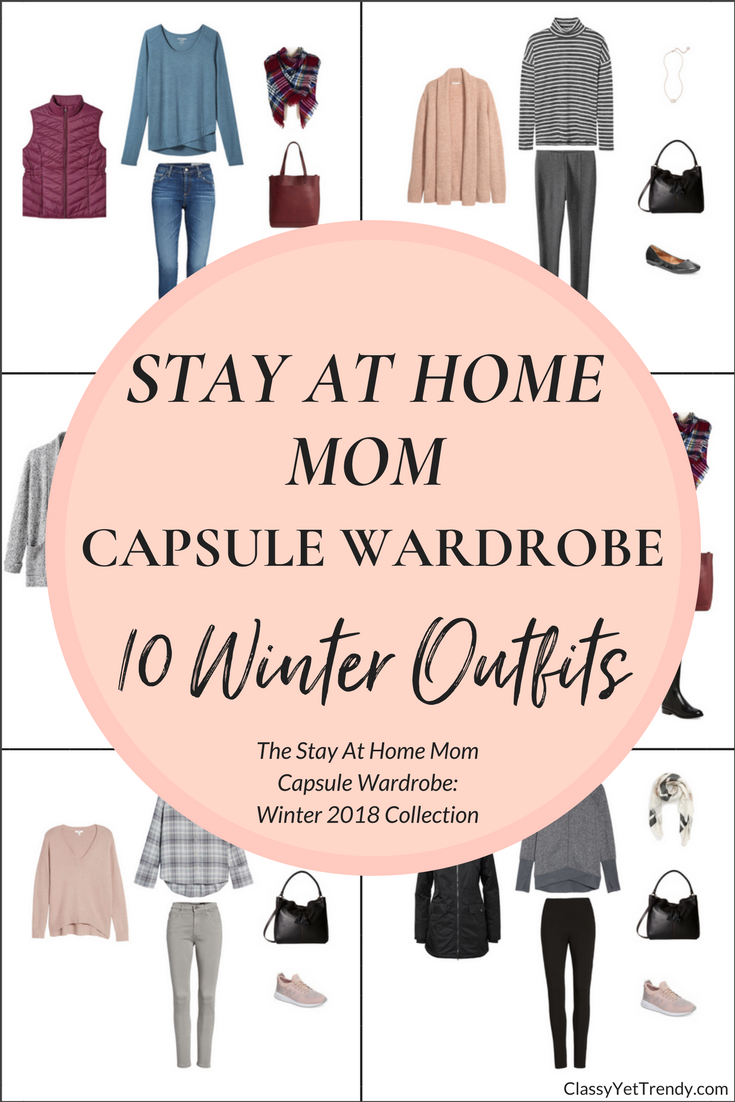 Create A Stay At Home Mom Capsule Wardrobe 10 Winter 2018