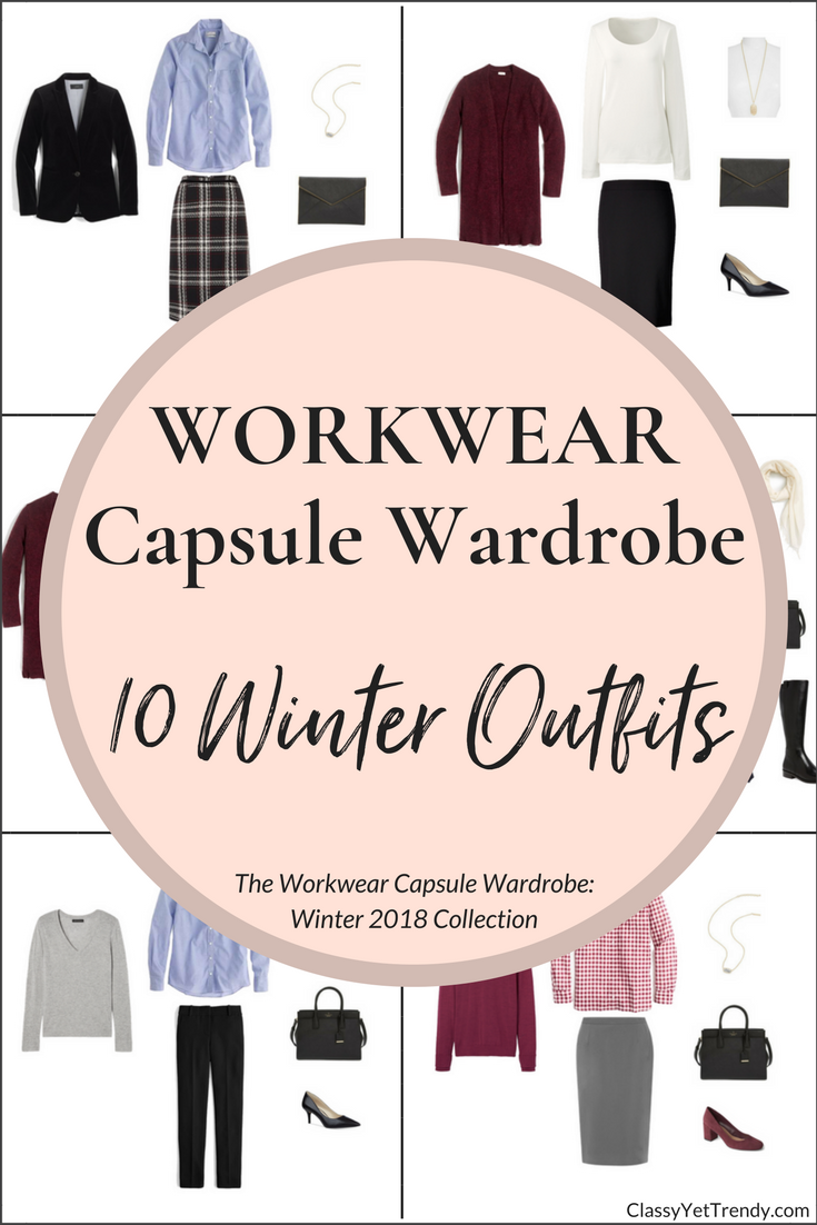 Workwear Capsule Wardrobe - 10 Winter 2018 Outfits
