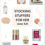 Gift Guide: Stocking Stuffers For Her Under $20