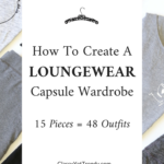 How To Create A Loungewear Capsule Wardrobe