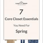 7 Core Closet Essentials You Need for Spring