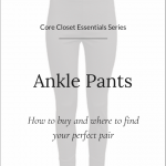 Core Closet Essential: Ankle Pants (Trendy Wednesday #156)