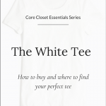 Core Closet Essential: The White Tee (Trendy Wednesday #154)