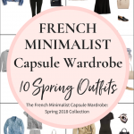 Create a French Minimalist Capsule Wardrobe: 10 Spring Outfits
