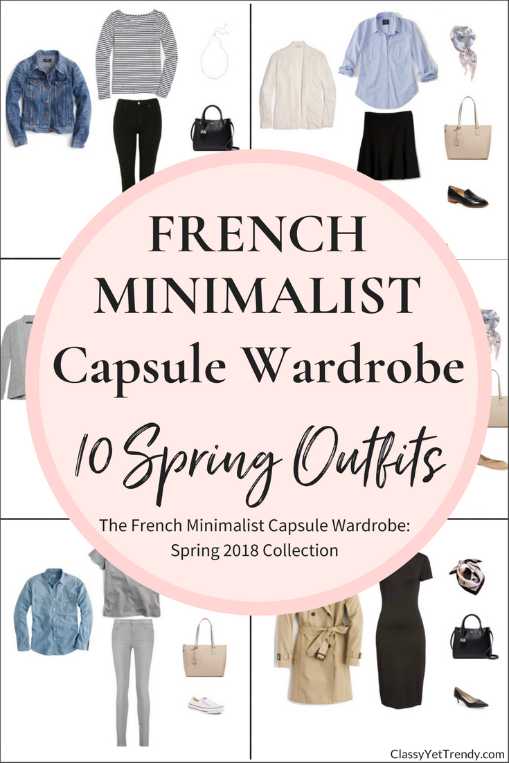 French Minimalist Capsule Wardrobe 10 Spring 2018 Outfits