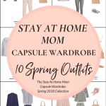 Create a Stay At Home Mom Capsule Wardrobe: 10 Spring Outfits