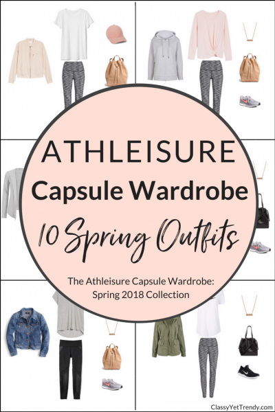 Athleisure Capsule Wardrobe 10 Spring 2018 Outfits