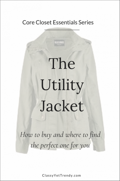 Core Closet Essentials Series - The Utility Jacket