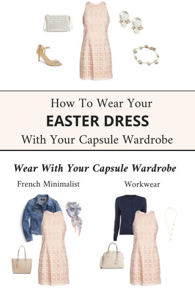 How To Wear Your Easter Dress With Your Capsule Wardrobe