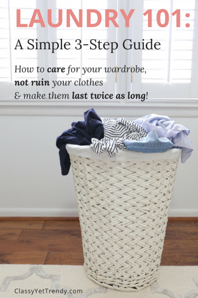 Laundry 101 - 3 Step Guide - How To Wash and Care For Your Clothes