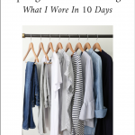 10 x 10 Spring Challenge: What I Wore In 10 Days (TW #162)