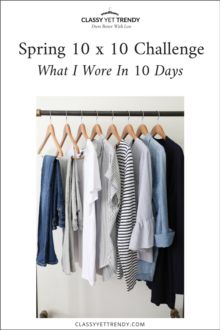 10x10 Challenge Spring 2018 - What I Wore In 10 Days
