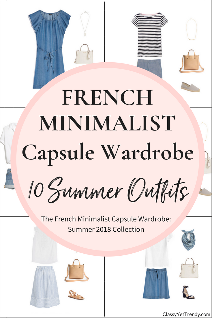Create a French Minimalist Capsule Wardrobe: 10 Summer Outfits
