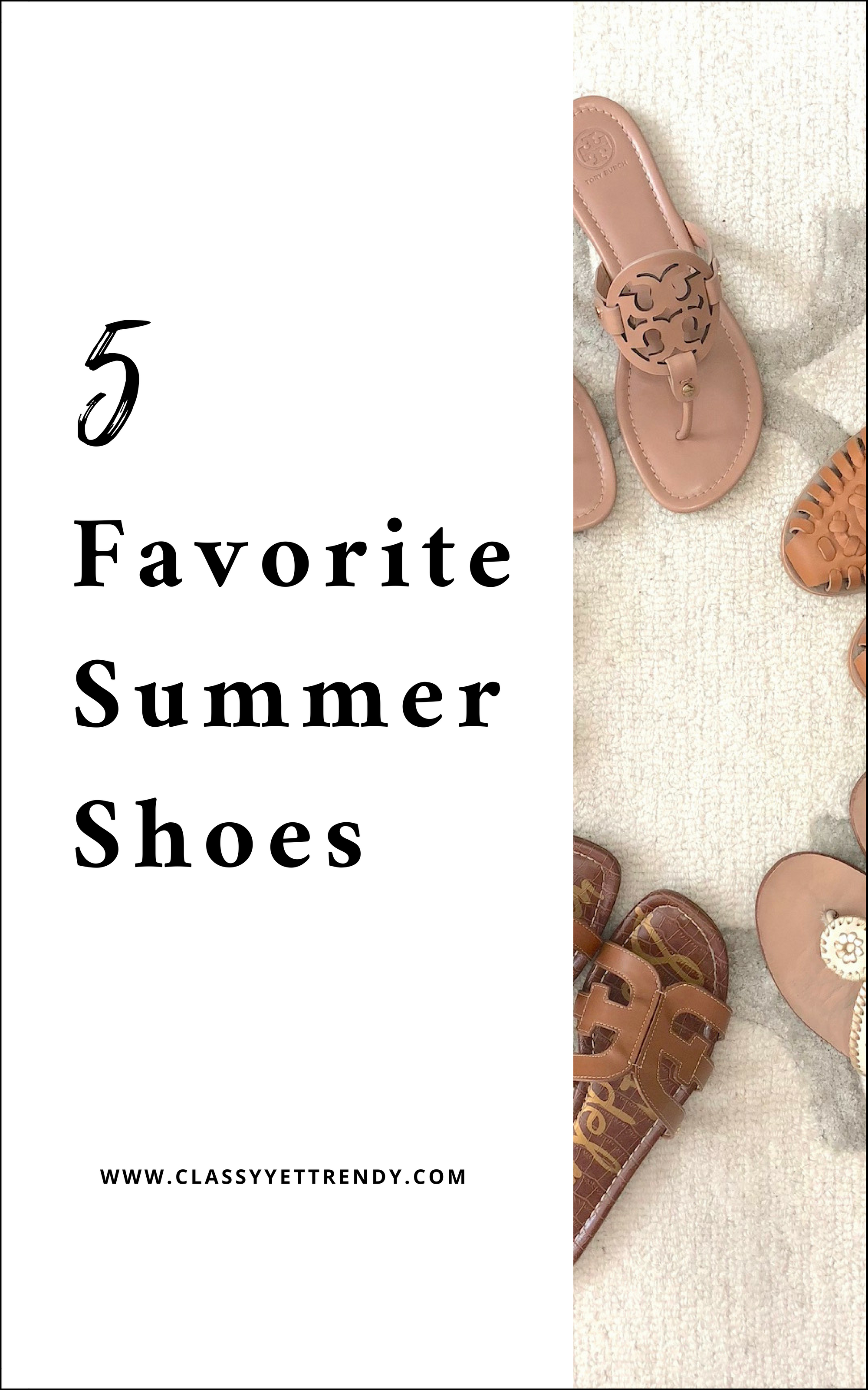My 5 Favorite Summer Shoes