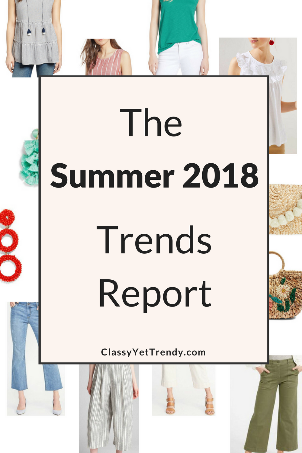 The Summer 2018 Trends Report