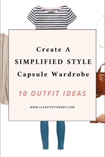 Create a Simplified Style Capsule Wardrobe: 10 Outfits