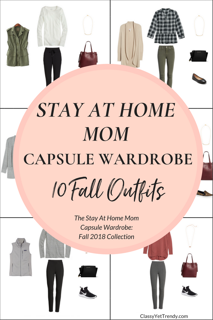 Stay At Home Mom Capsule Wardrobe Fall 2018 Preview + 10 Outfits