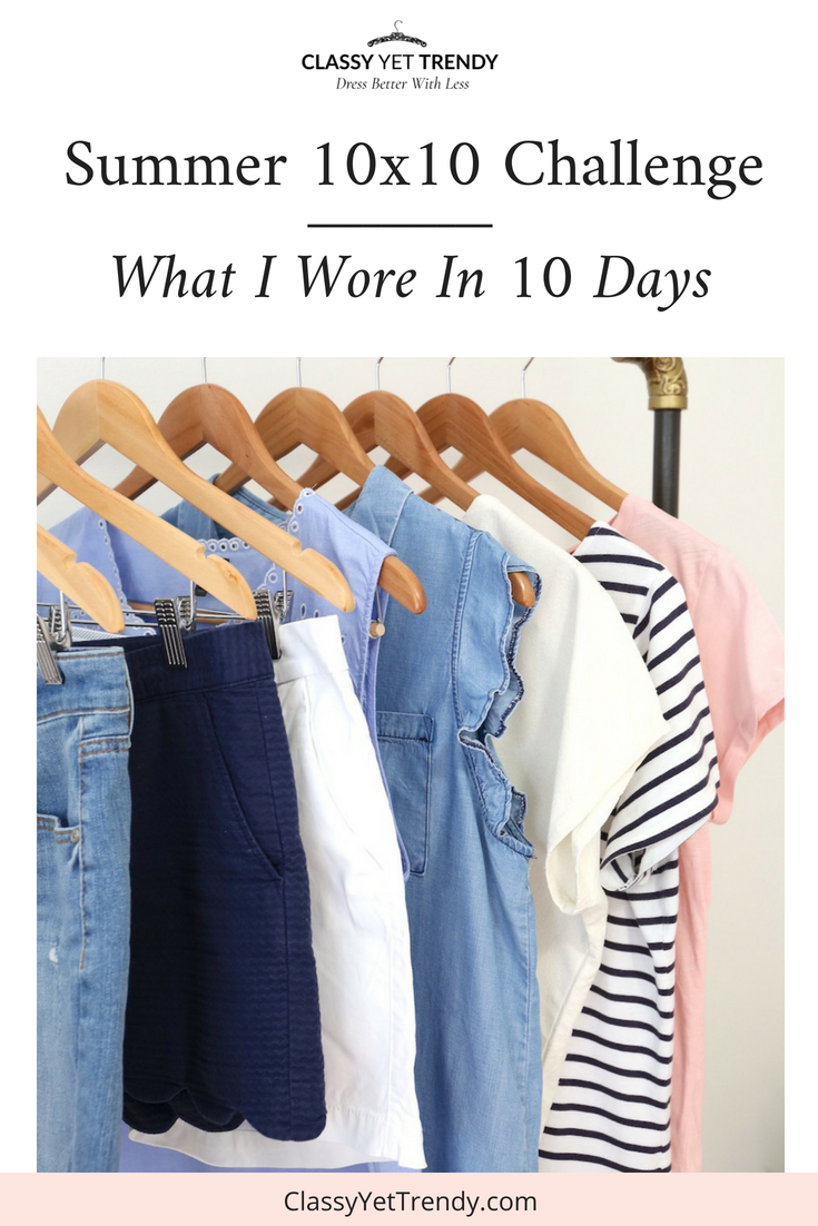 10 x 10 Summer Challenge: What I Wore In 10 Days
