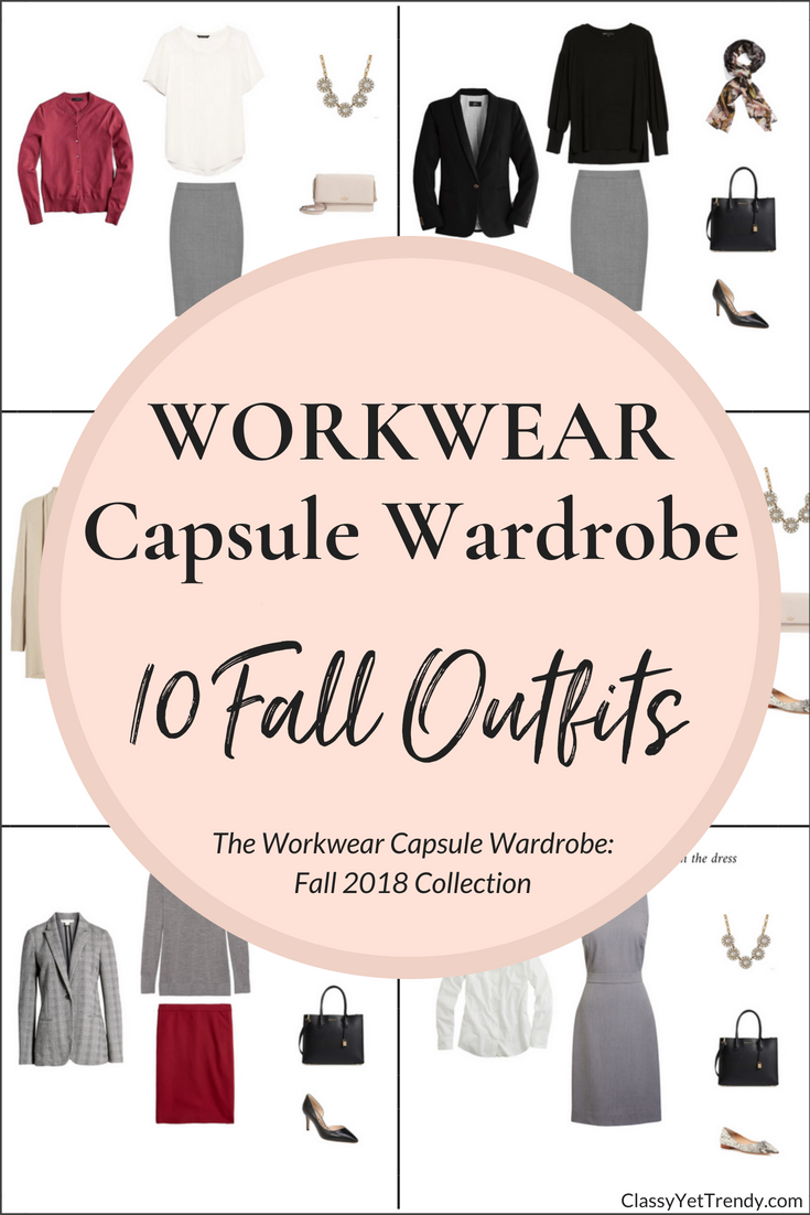 Workwear Capsule Wardrobe Fall 2018 Preview + 10 Outfits