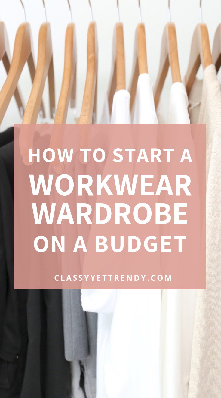 How to Start a Workwear Wardrobe On a Budget