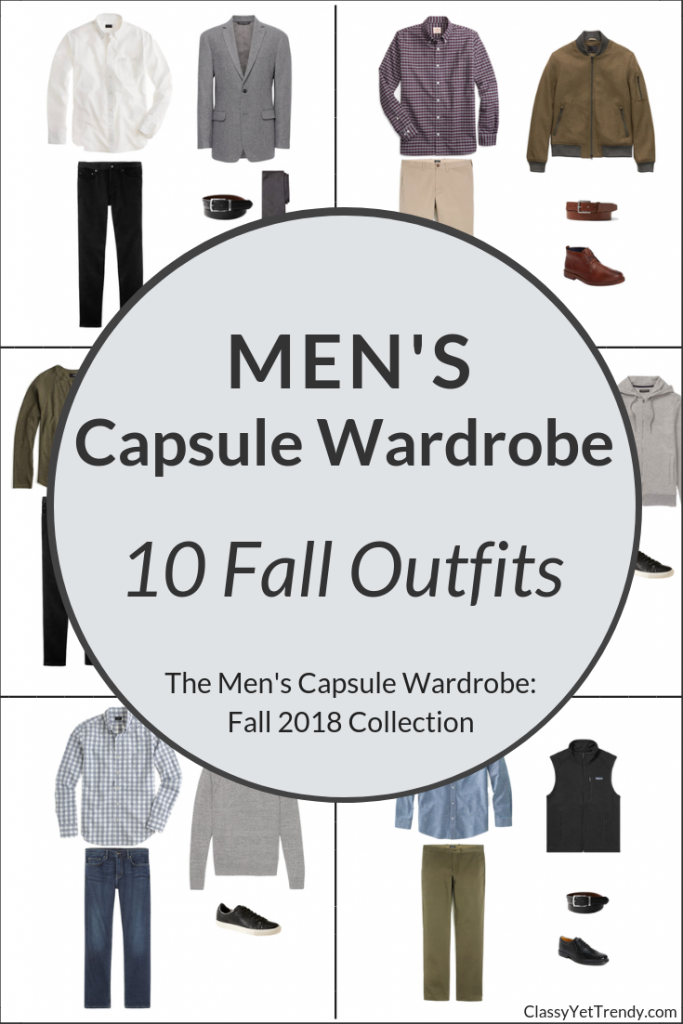 Mens Capsule Wardrobe Fall 2018 - 10 Outfits