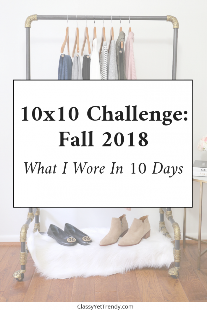 10×10 Challenge Fall 2018: What I Wore In 10 Days