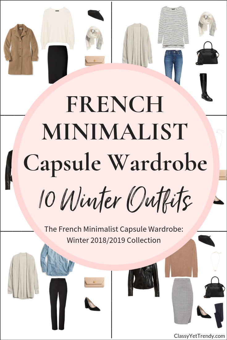French Minimalist Capsule Wardrobe 10 Winter 2018-2019 Outfits