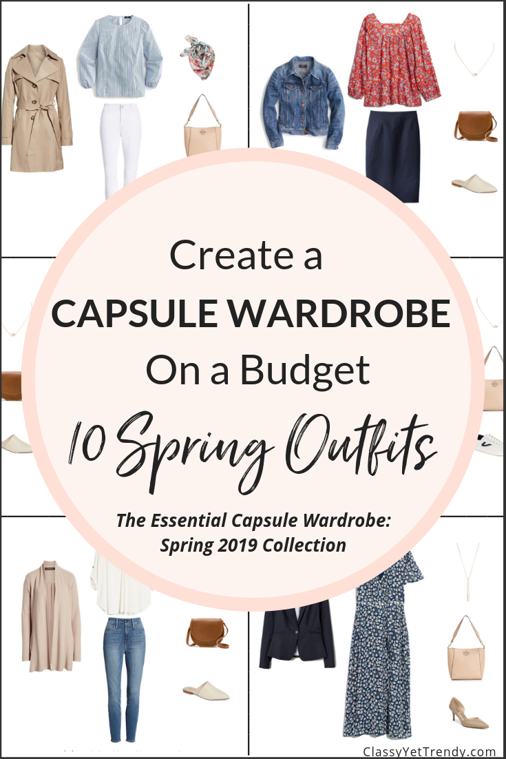 Essential Capsule Wardrobe Spring 2019 Preview - 10 Outfits