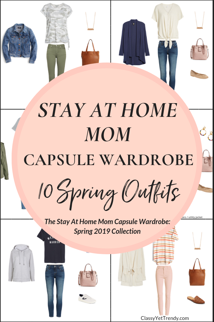 Stay At Home Mom Capsule Wardrobe Spring 2019 Preview - 10 Outfits