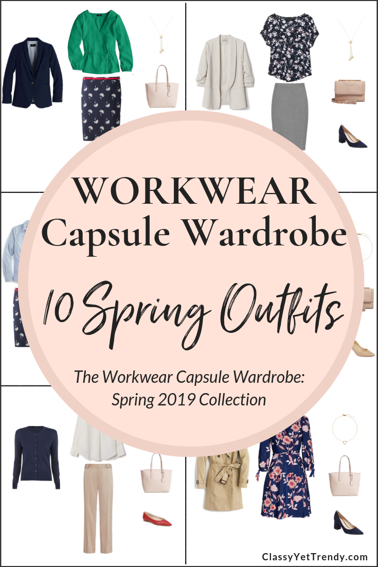 Workwear Capsule Wardrobe Spring 2019 - 10 Outfits