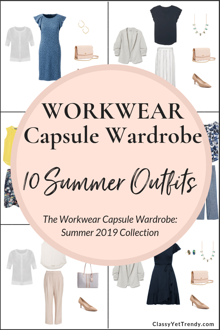 Workwear Capsule Wardrobe Summer 2019 - 10 Outfits