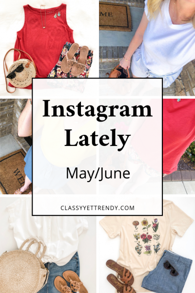 Instagram Lately - May June 2019
