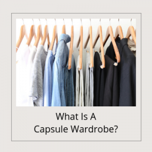 BANNER - What is a Capsule Wardrobe