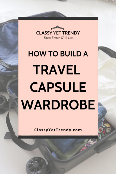 HOW-TO-BUILD-A-TRAVEL-CAPSULE-WARDROBE