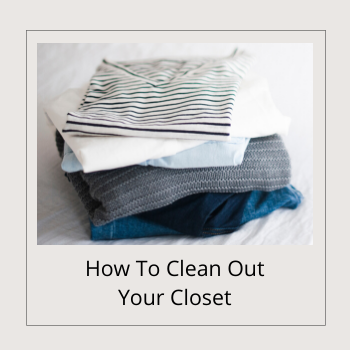 BANNER - How To Clean Out Your Closet