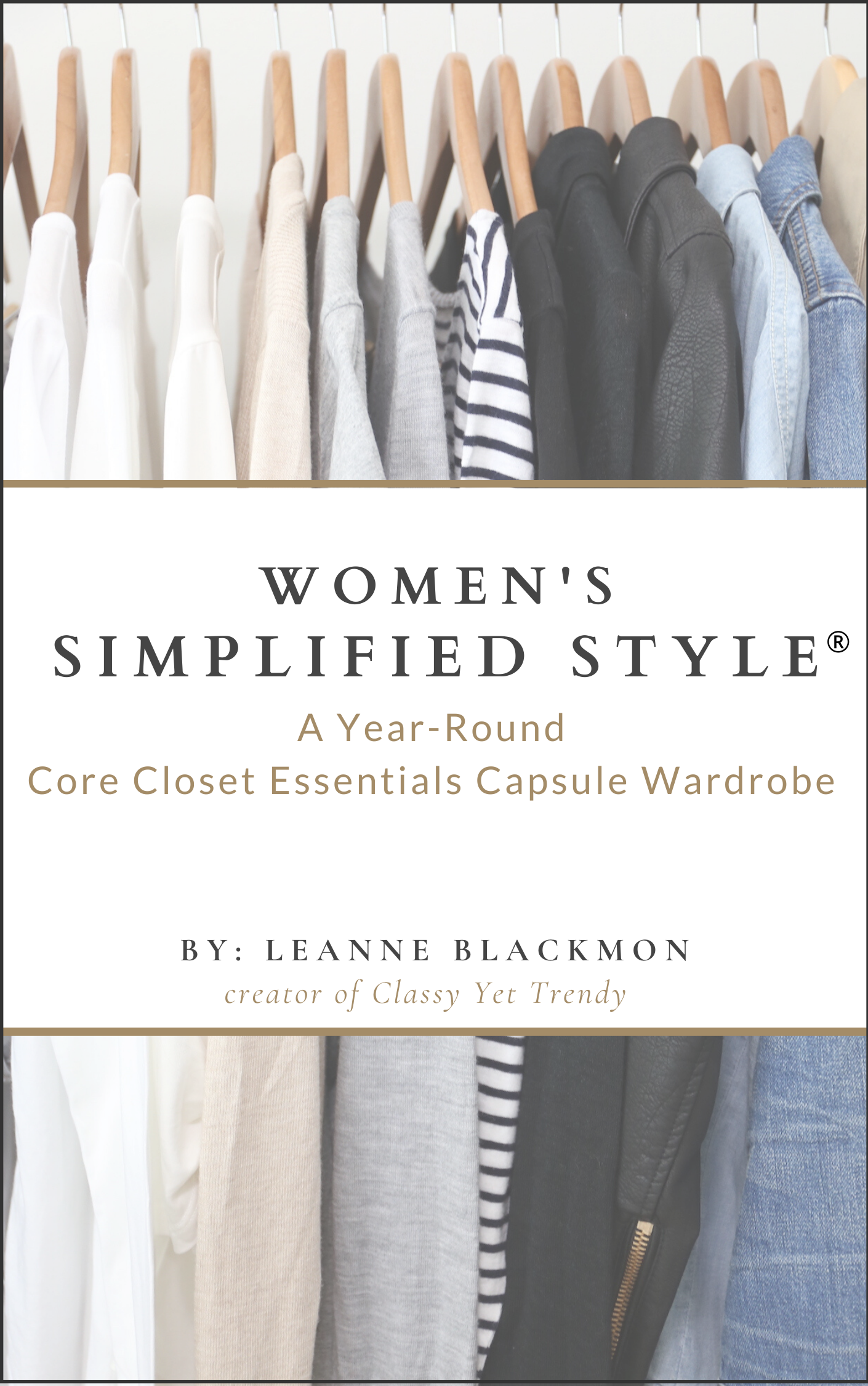 Simplified Style®: A Year-Round Core Closet Essentials Capsule Wardrobe