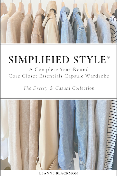 Women's Simplified Style: The Dressy & Casual Year-Round Capsule Wardrobe