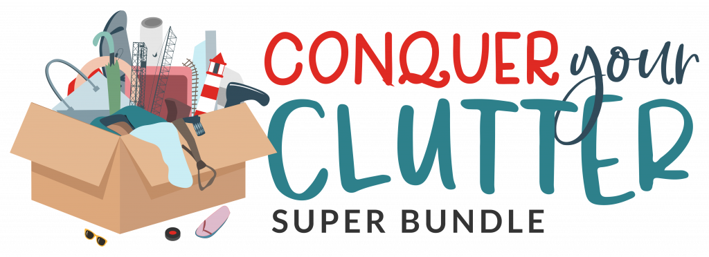 Conquer Your Clutter Ultimate Bundles
