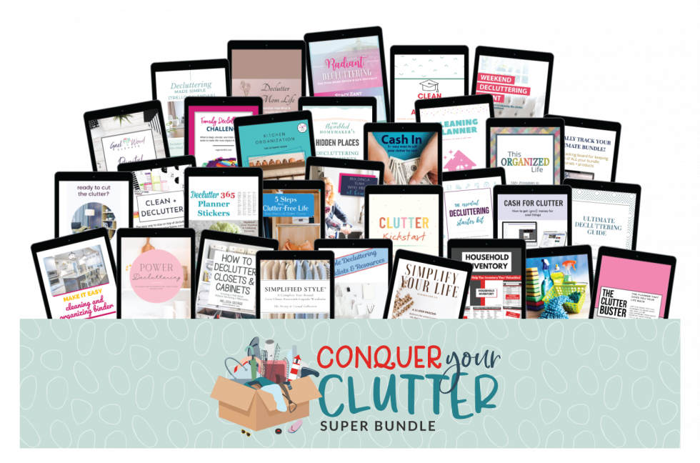 Conquer Your Clutter Ultimate Bundles Resources