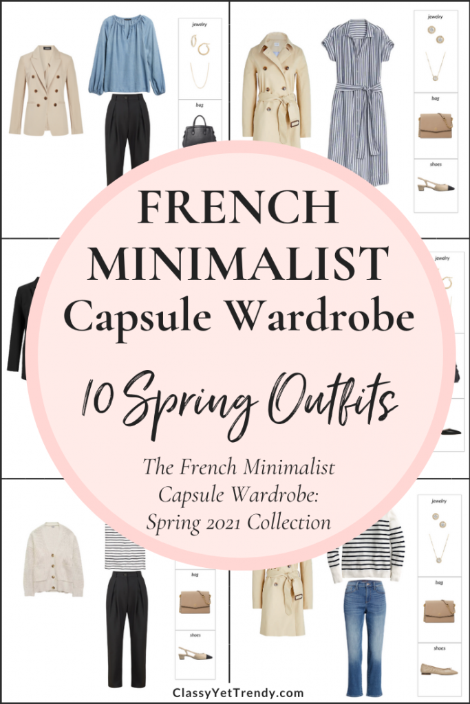 French Minimalist Capsule Wardrobe Spring 2021 Preview + 10 Outfits