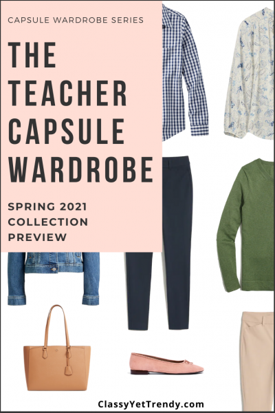Teacher Capsule Wardrobe Spring 2021 Preview