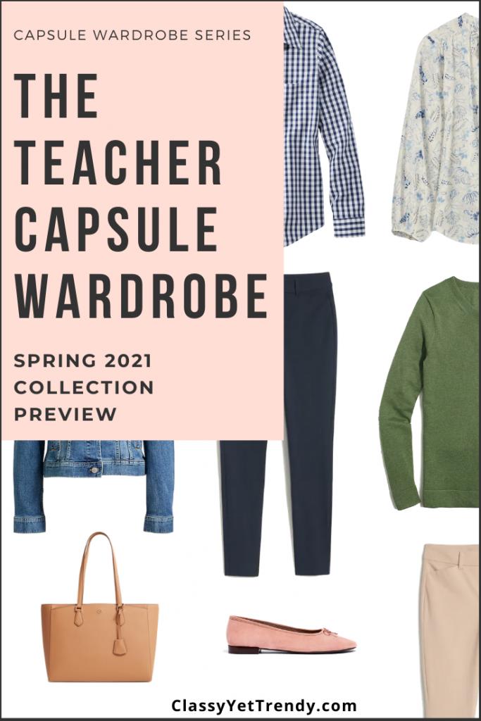 Teacher Capsule Wardrobe Spring 2021 Preview