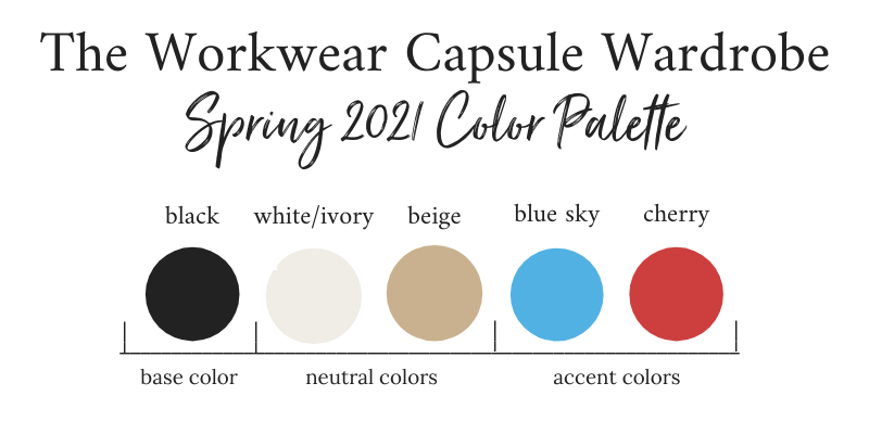 Workwear Capsule Wardrobe Spring 2021 Color Palette