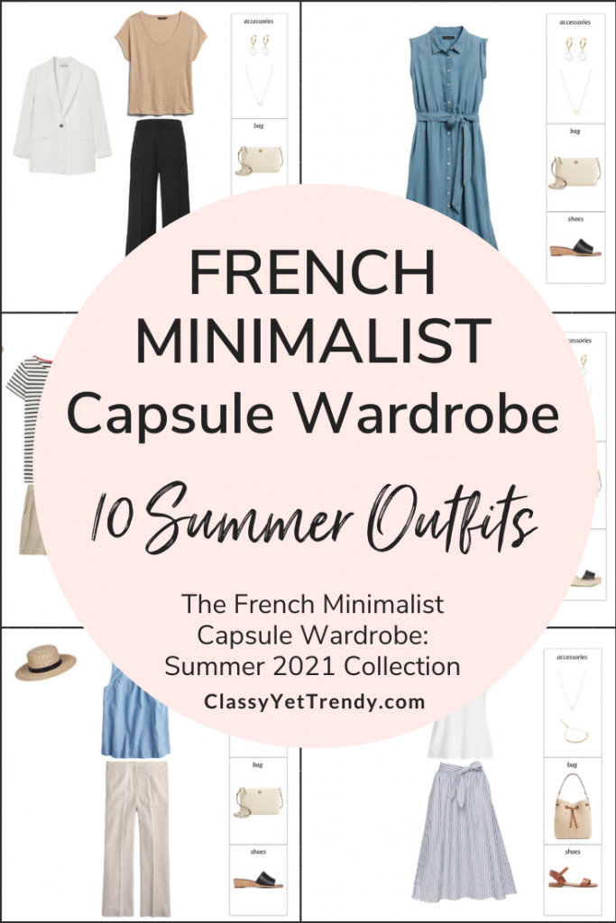 French Minimalist Capsule Wardrobe Summer 2021 Preview + 10 Outfits
