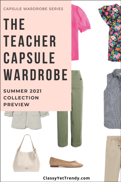 Teacher Capsule Wardrobe Summer 2021 Preview