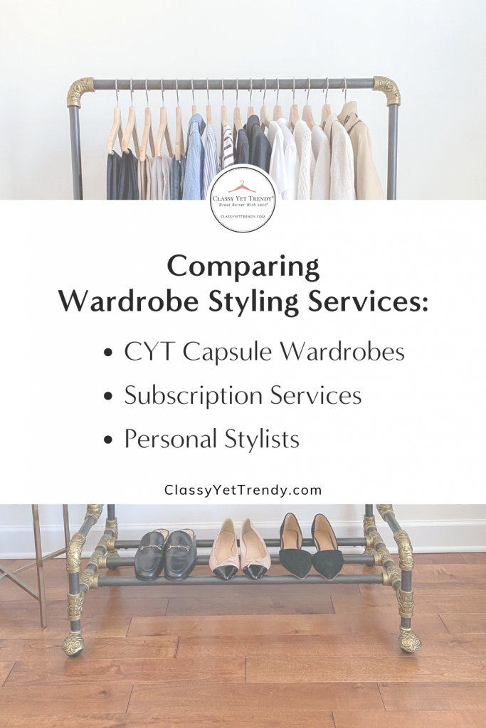 Comparing Wardrobe Styling Services - Classy Yet Trendy Capsule Wardrobes Subscription Service Personal Stylist